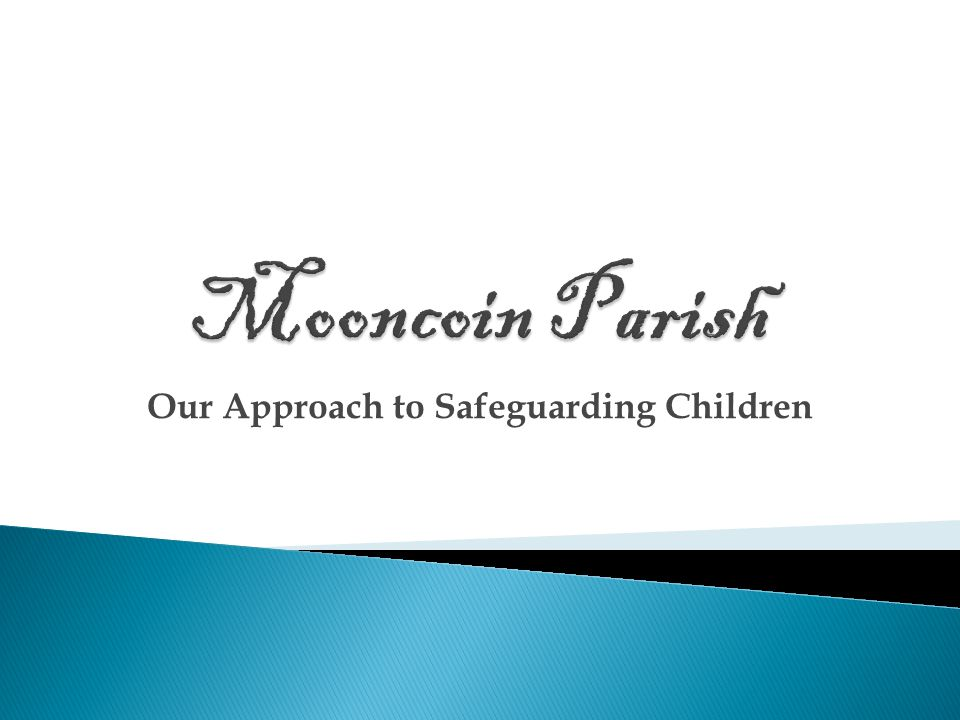 Our Approach to Safeguarding Children