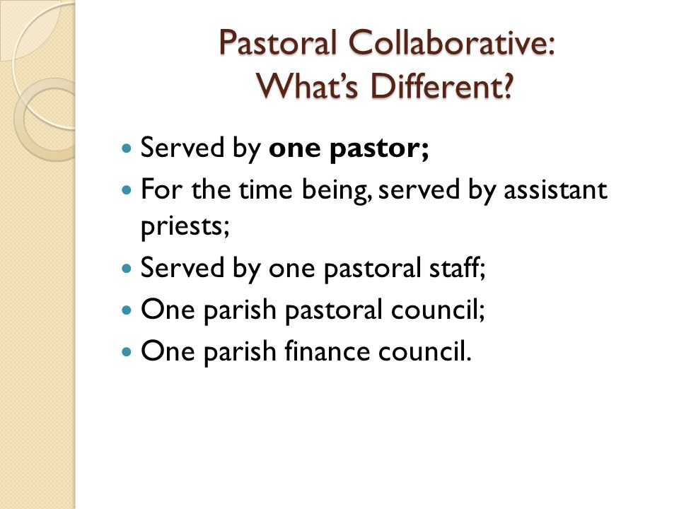 Pastoral Collaborative: What's Different.