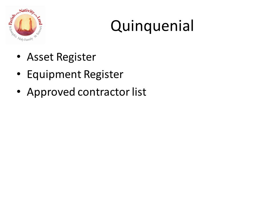 Quinquenial Asset Register Equipment Register Approved contractor list