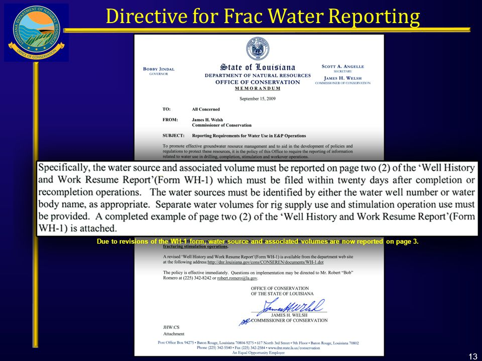 Directive for Frac Water Reporting Due to revisions of the WH-1 form, water source and associated volumes are now reported on page 3.