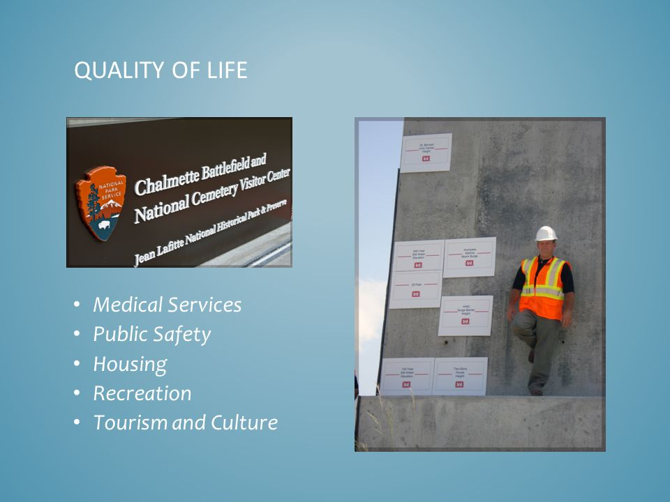 Medical Services Public Safety Housing Recreation Tourism and Culture QUALITY OF LIFE