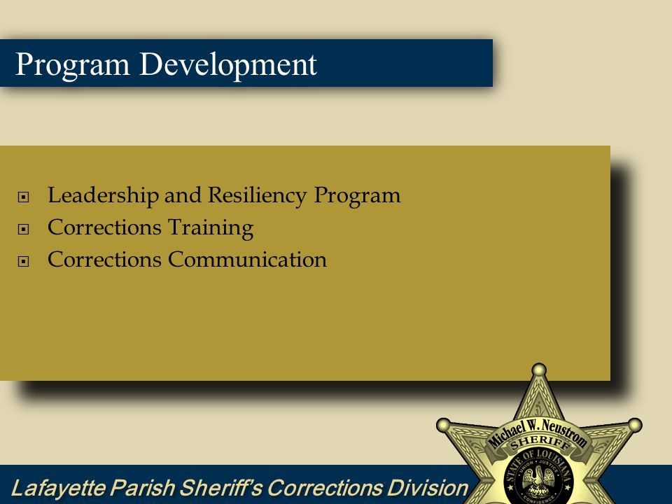 Leadership and Resiliency Program  Corrections Training  Corrections Communication  Leadership and Resiliency Program  Corrections Training  Corrections Communication Program Development
