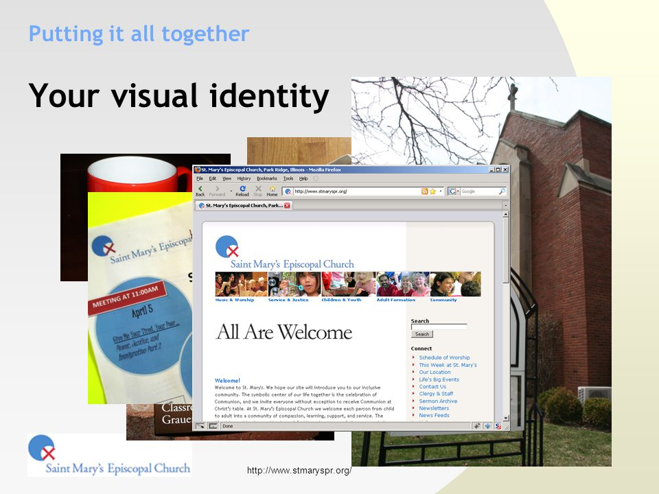 http://www.stmaryspr.org/ Your visual identity Putting it all together
