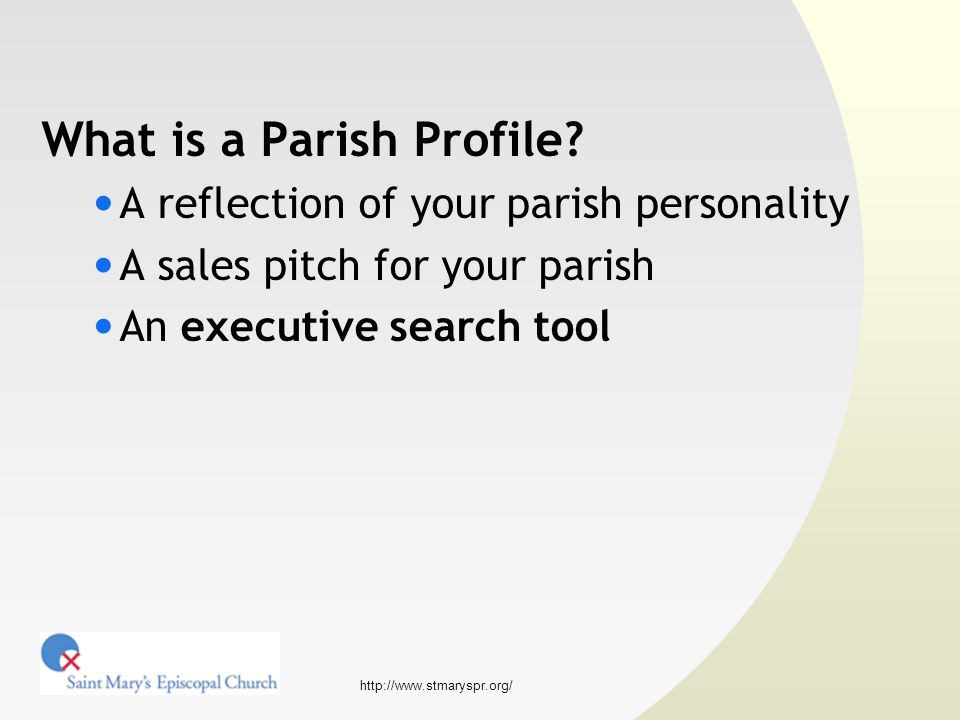 http://www.stmaryspr.org/ What is a Parish Profile?