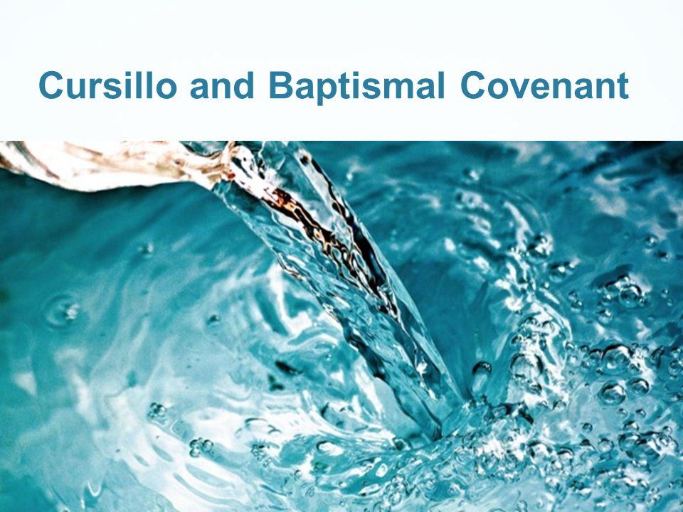 Cursillo and Baptismal Covenant
