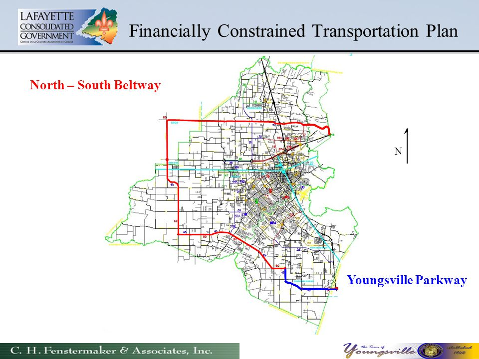 Financially Constrained Transportation Plan N North – South Beltway Youngsville Parkway