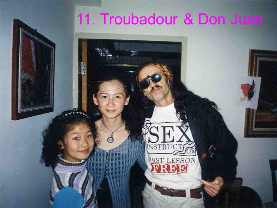 11. Troubadour & Don Juan