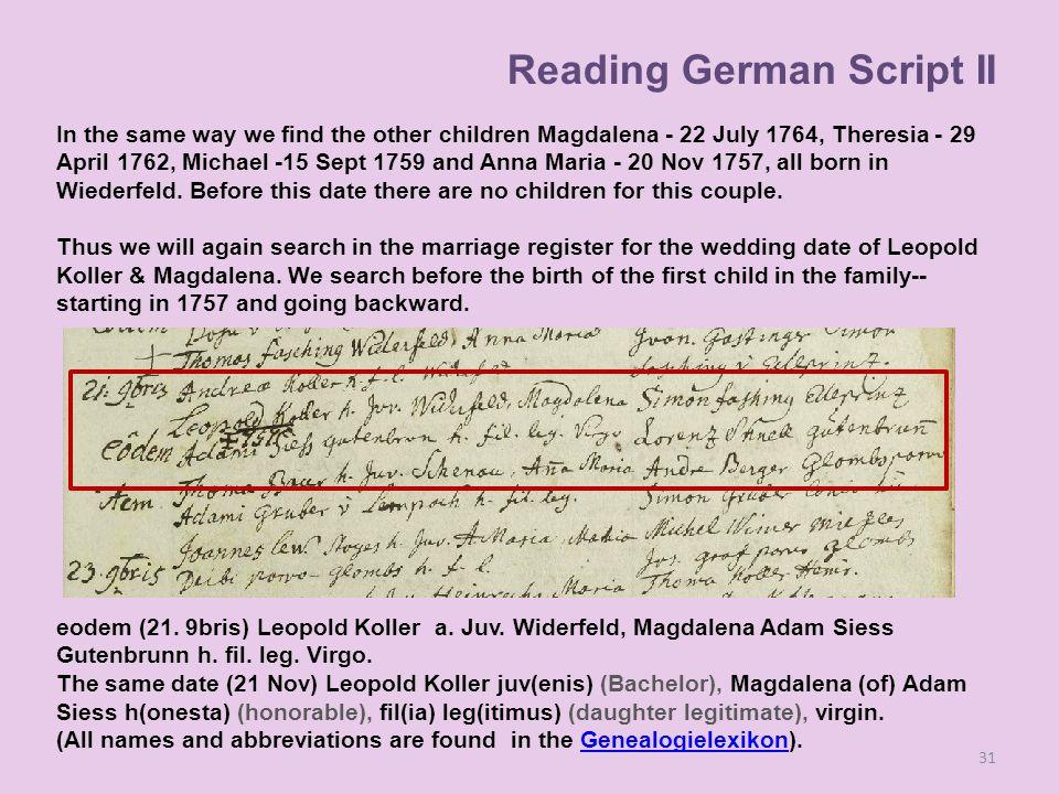 31 eodem (21.9bris) Leopold Koller a. Juv. Widerfeld, Magdalena Adam Siess Gutenbrunn h.