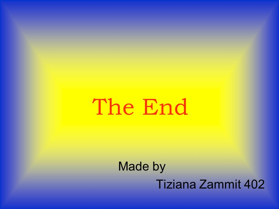 The End Made by Tiziana Zammit 402