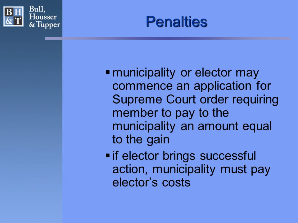 Penalties  municipality or elector may commence an application for Supreme Court order requiring member to pay to the municipality an amount equal to the gain  if elector brings successful action, municipality must pay elector's costs