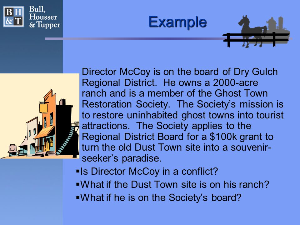 Example Director McCoy is on the board of Dry Gulch Regional District.