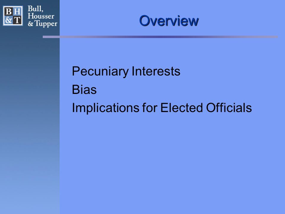 Overview Pecuniary Interests Bias Implications for Elected Officials