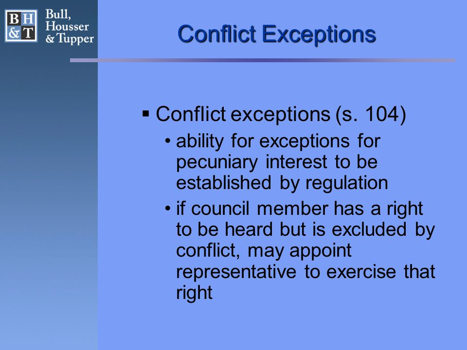Conflict Exceptions  Conflict exceptions (s.