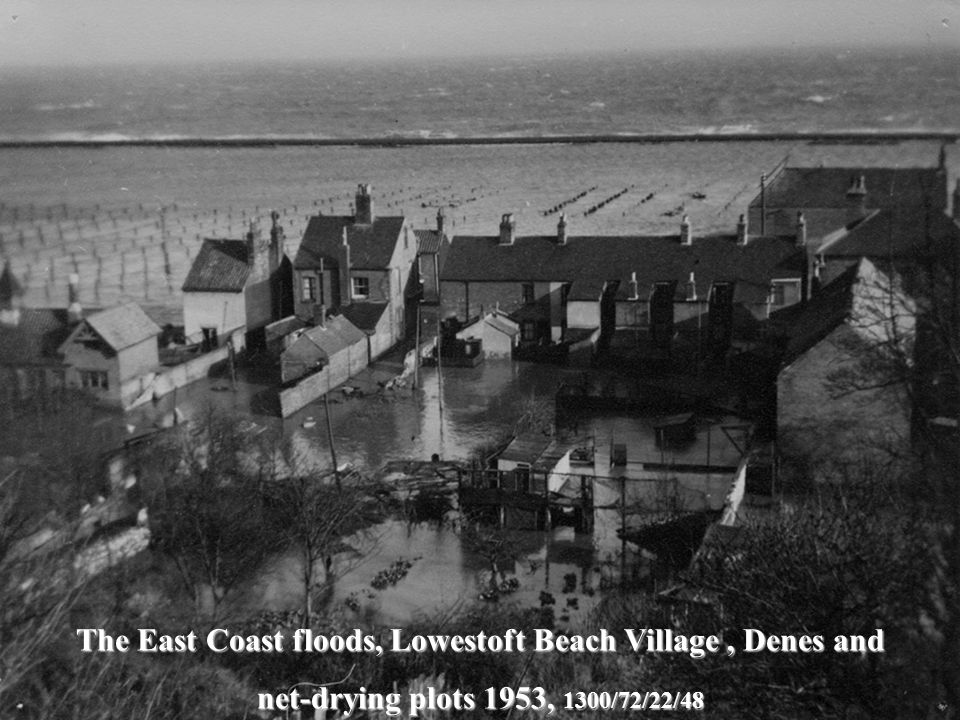 The East Coast floods, Lowestoft Beach Village, Denes and net-drying plots 1953, 1300/72/22/48