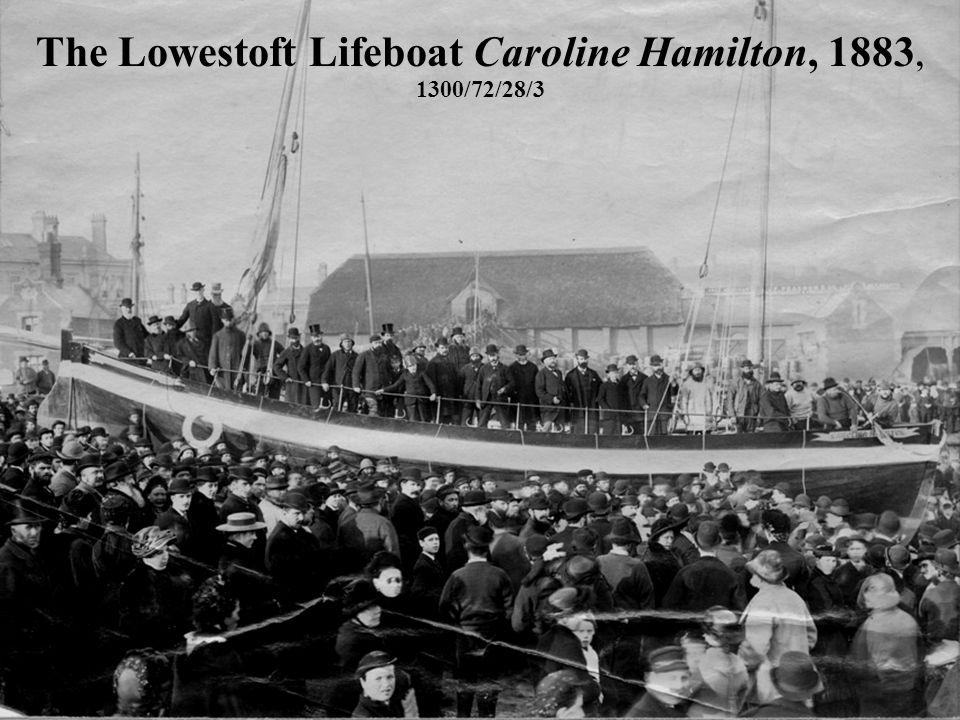The Lowestoft Lifeboat Caroline Hamilton, 1883, 1300/72/28/3