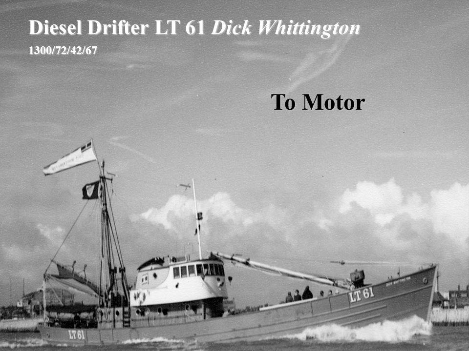 Diesel Drifter LT 61 Dick Whittington 1300/72/42/67 To Motor