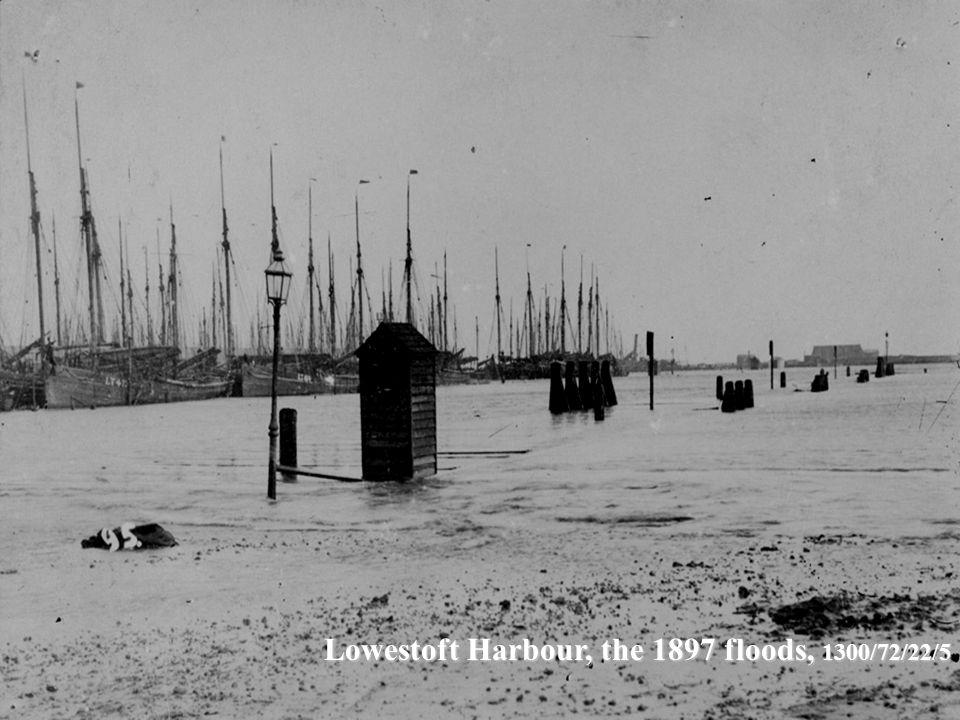 Lowestoft Harbour, the 1897 floods, 1300/72/22/5