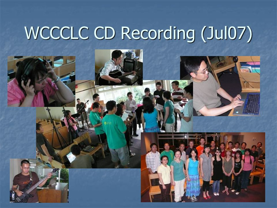WCCCLC CD Recording (Jul07)