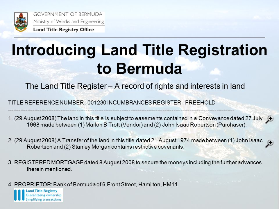 The Land Title Register – A record of rights and interests in land Introducing Land Title Registration to Bermuda
