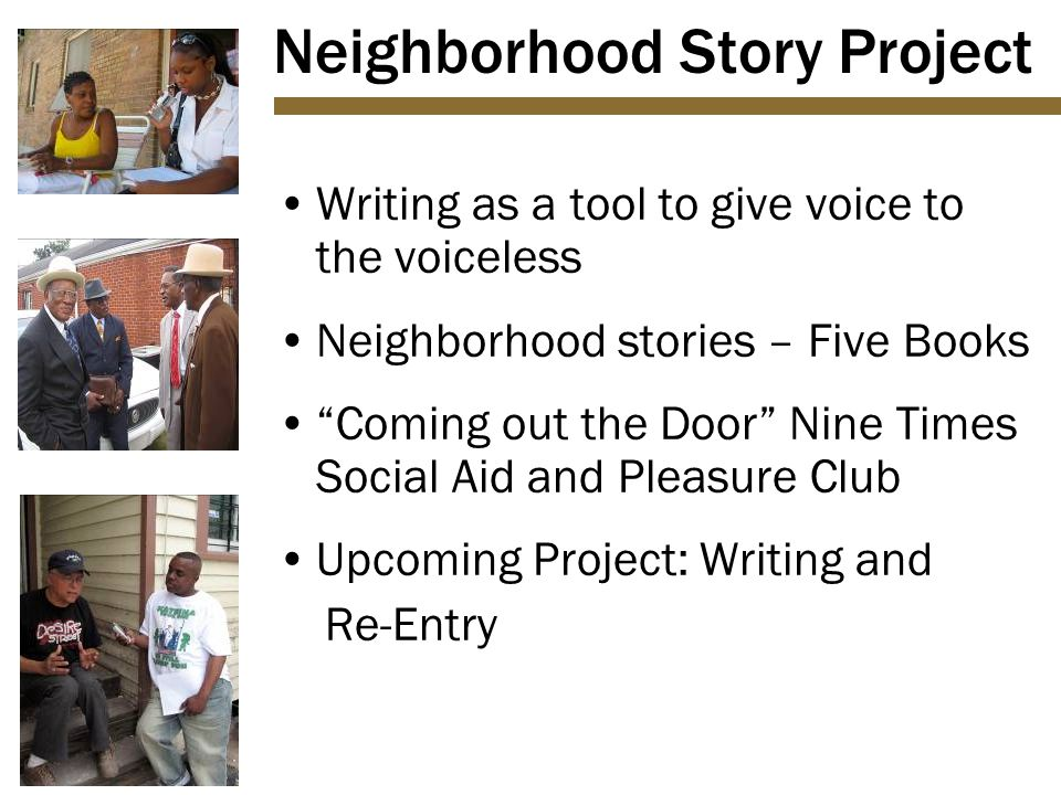 "Neighborhood Story Project Writing as a tool to give voice to the voiceless Neighborhood stories – Five Books ""Coming out the Door"" Nine Times Social"