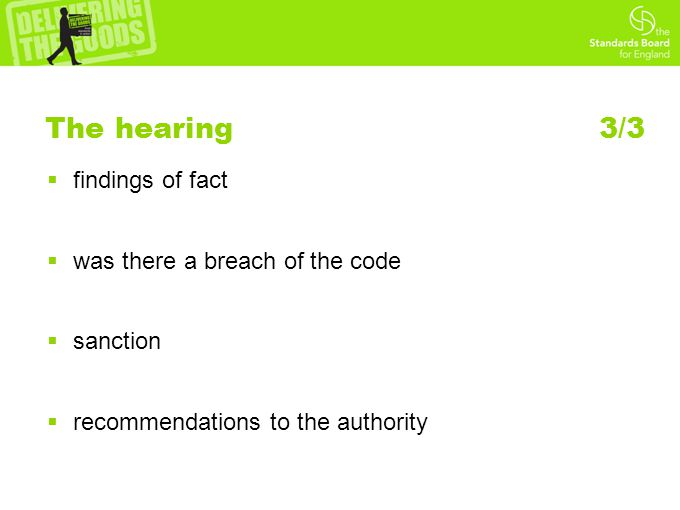 The hearing 3/3  findings of fact  was there a breach of the code  sanction  recommendations to the authority