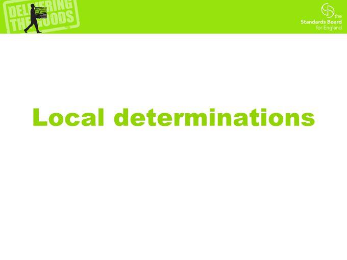 Local determinations