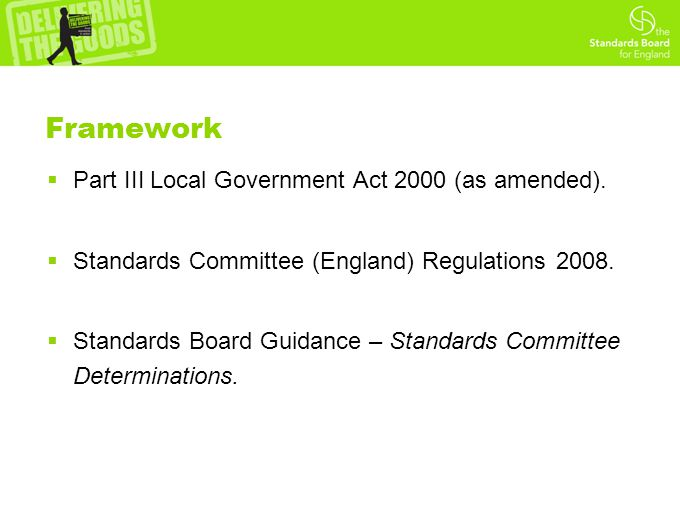 Framework  Part III Local Government Act 2000 (as amended).
