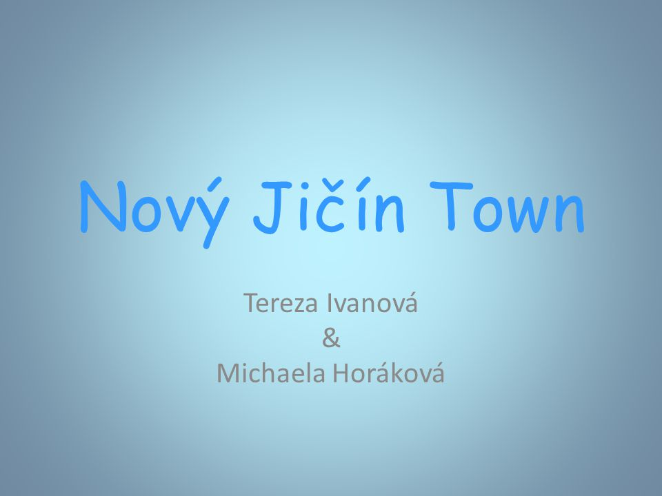 Nový Jičín Town Tereza Ivanová & Michaela Horáková