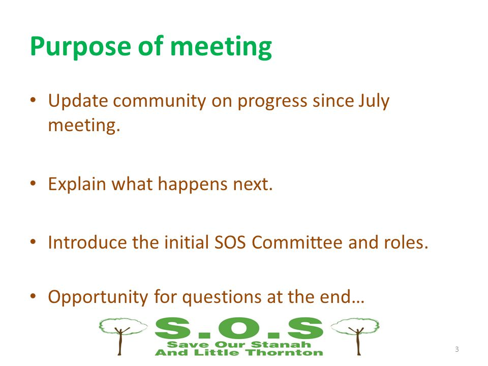 Purpose of meeting Update community on progress since July meeting.