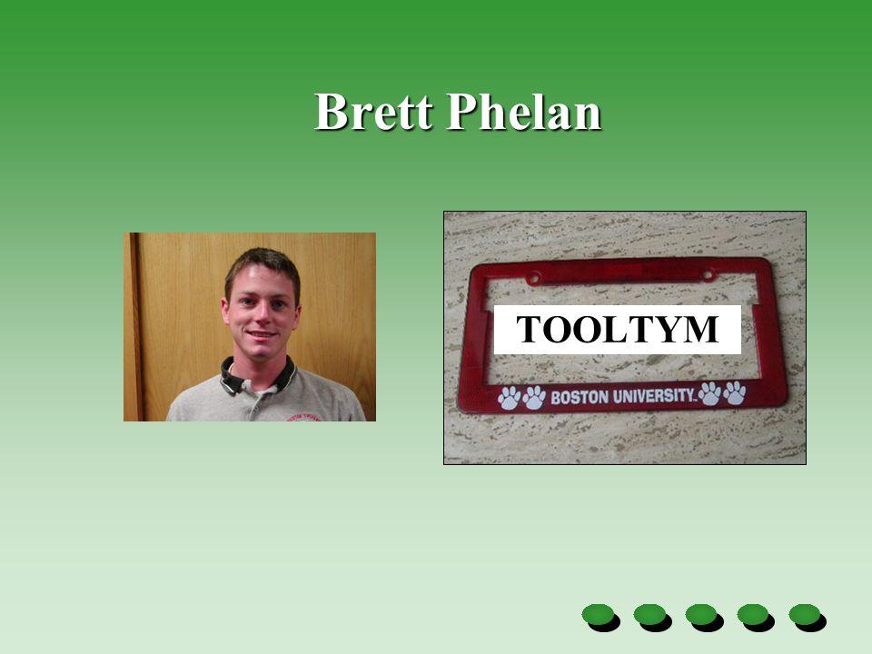 Brett Phelan TOOLTYM