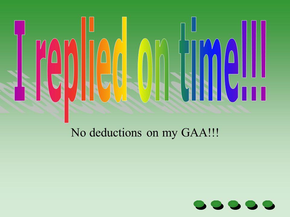 No deductions on my GAA!!!