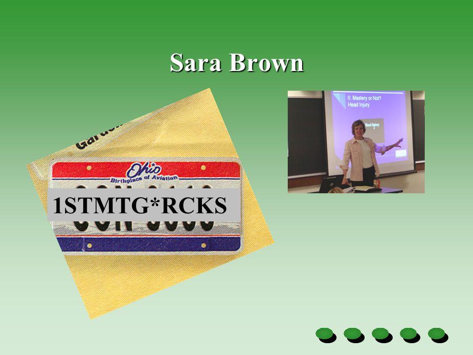 Sara Brown 1STMTG*RCKS