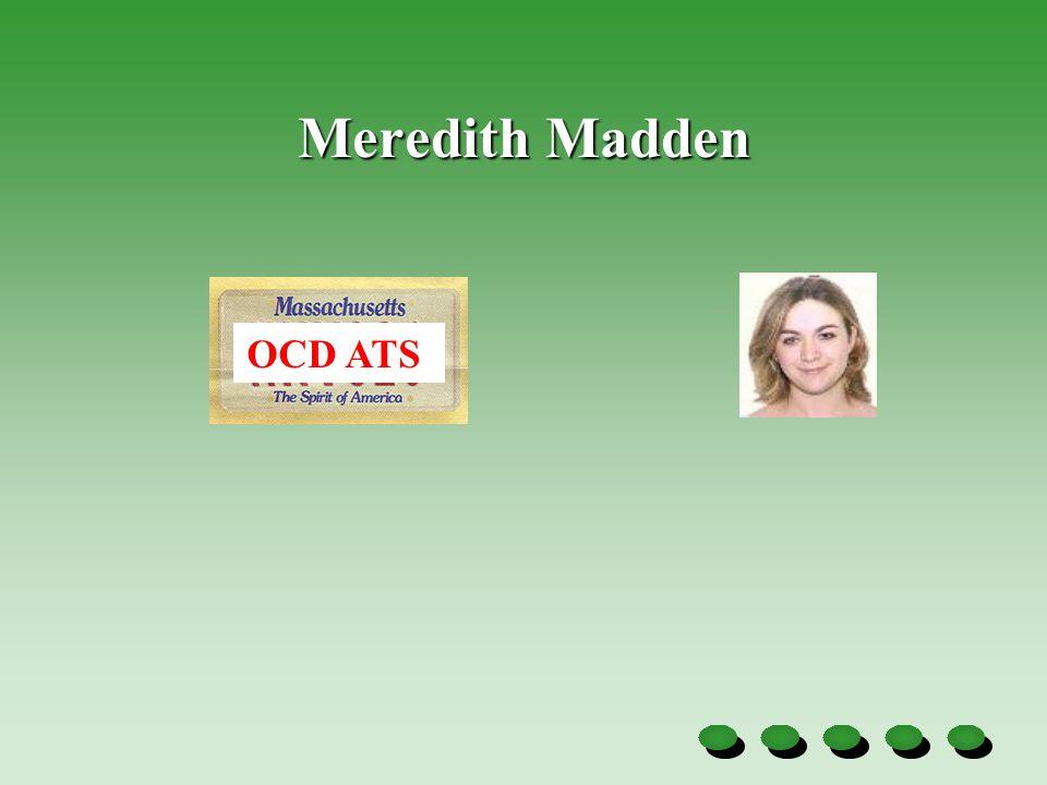 Meredith Madden OCD ATS