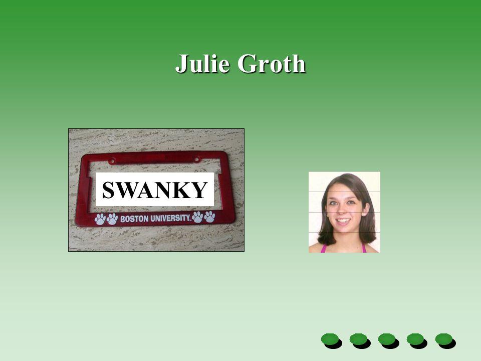 Julie Groth SWANKY