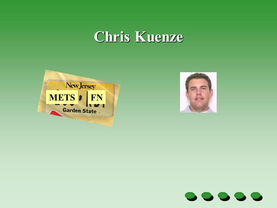Chris Kuenze FNMETS