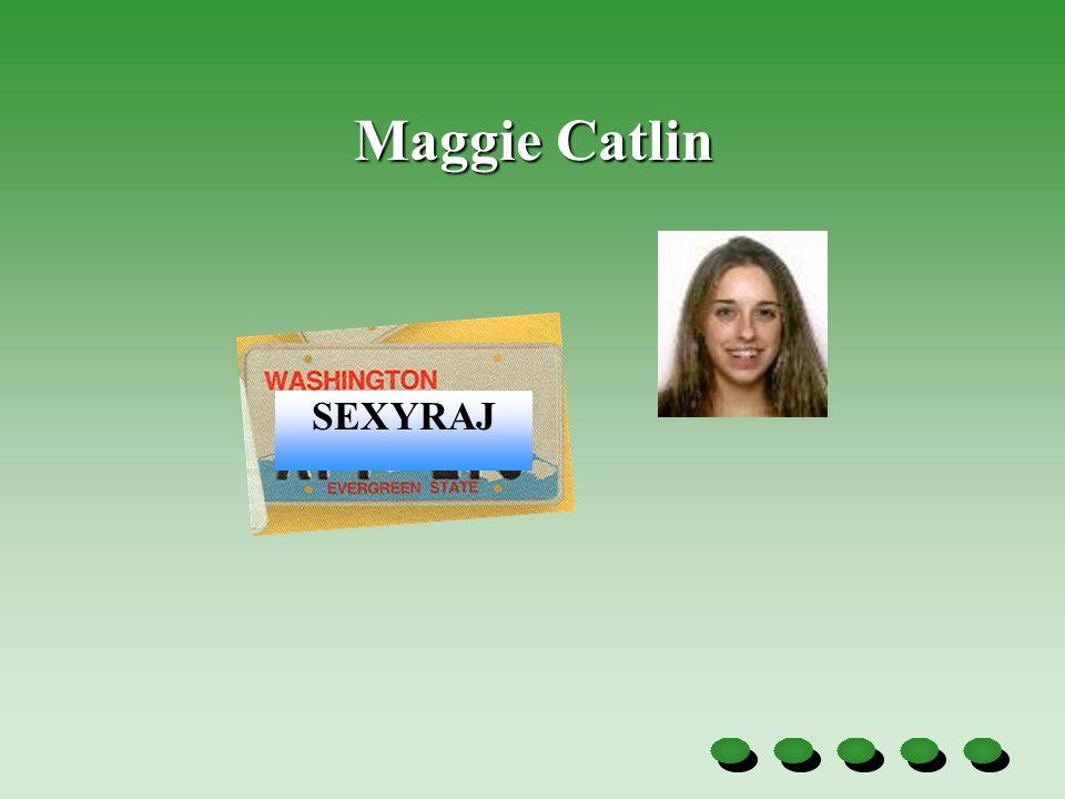 Maggie Catlin SEXYRAJ
