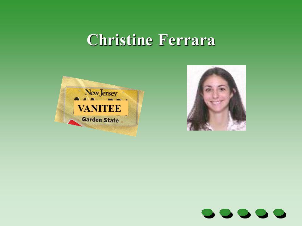 Christine Ferrara VANITEE