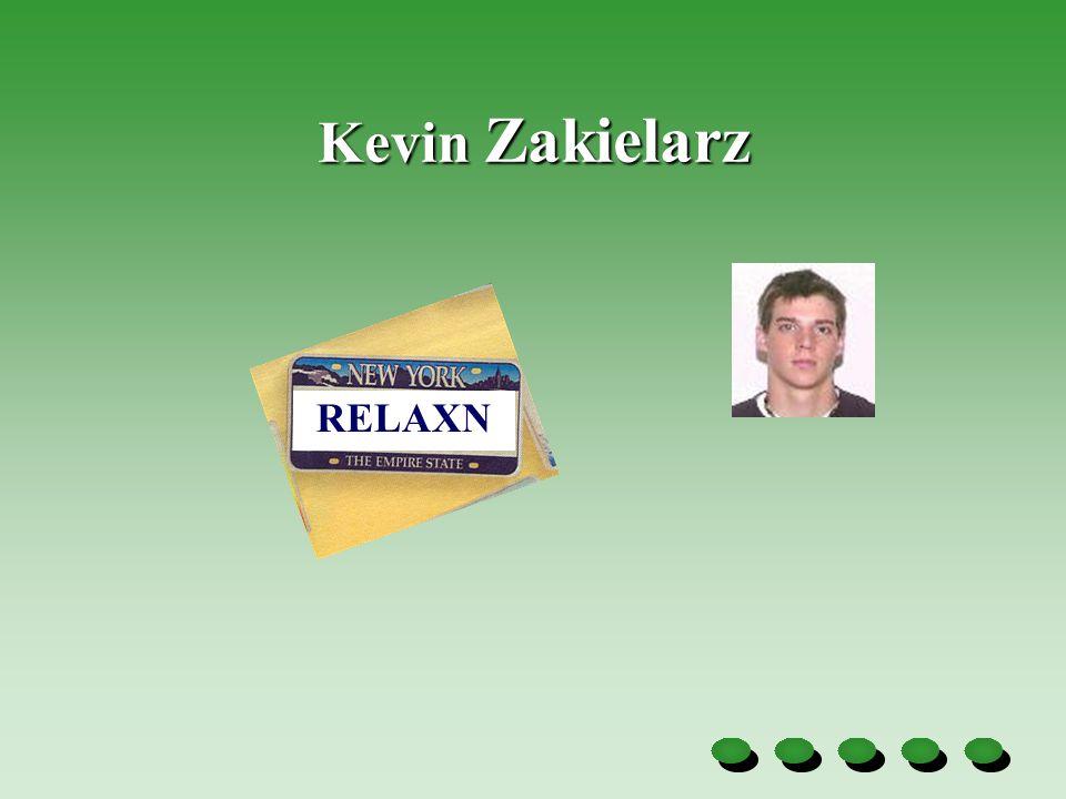 Kevin Zakielarz RELAXN