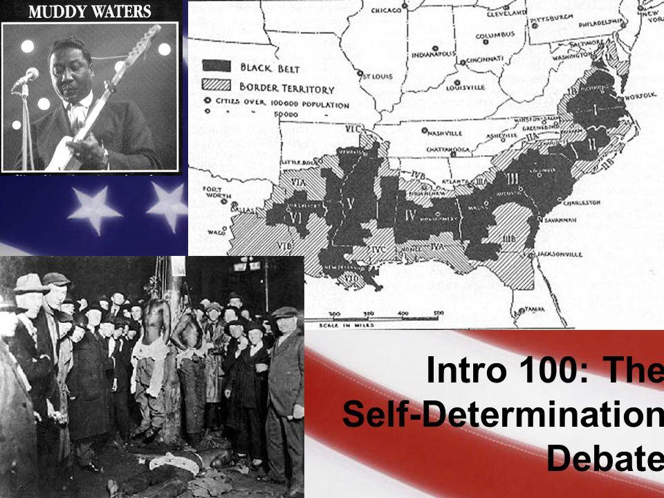 Intro 100: The Self-Determination Debate