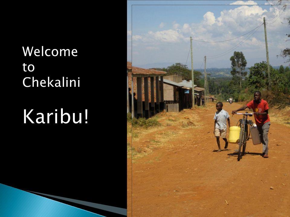 Welcome to Chekalini Karibu!
