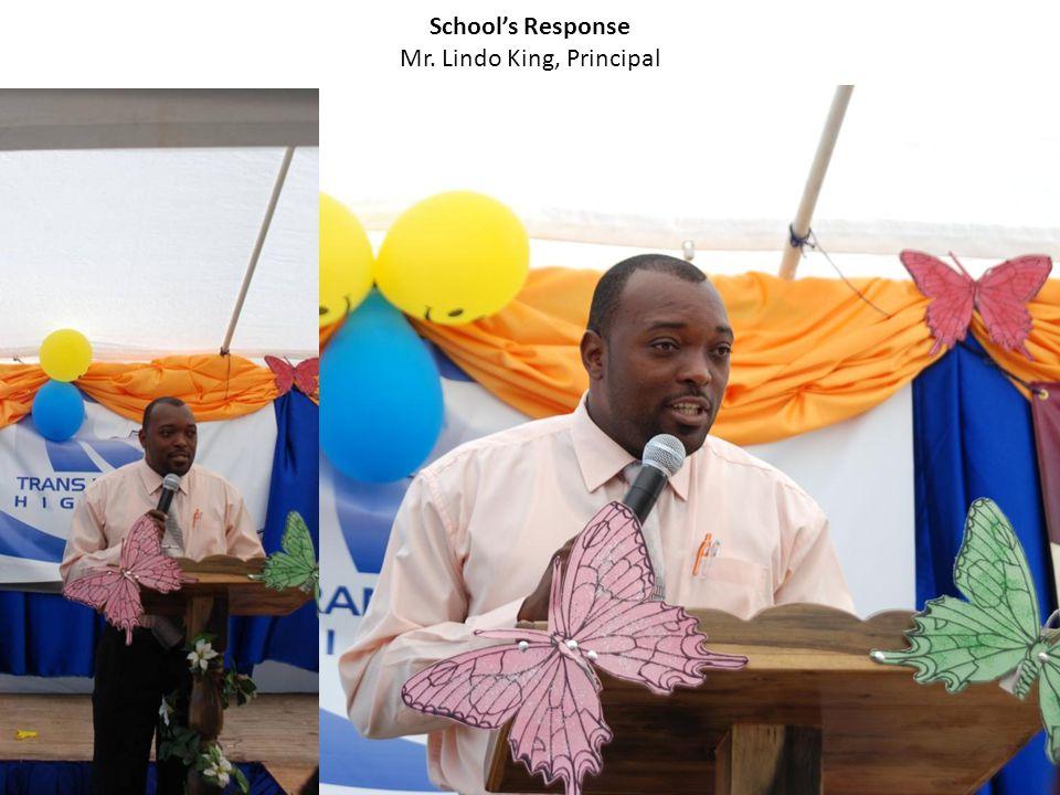 School's Response Mr. Lindo King, Principal