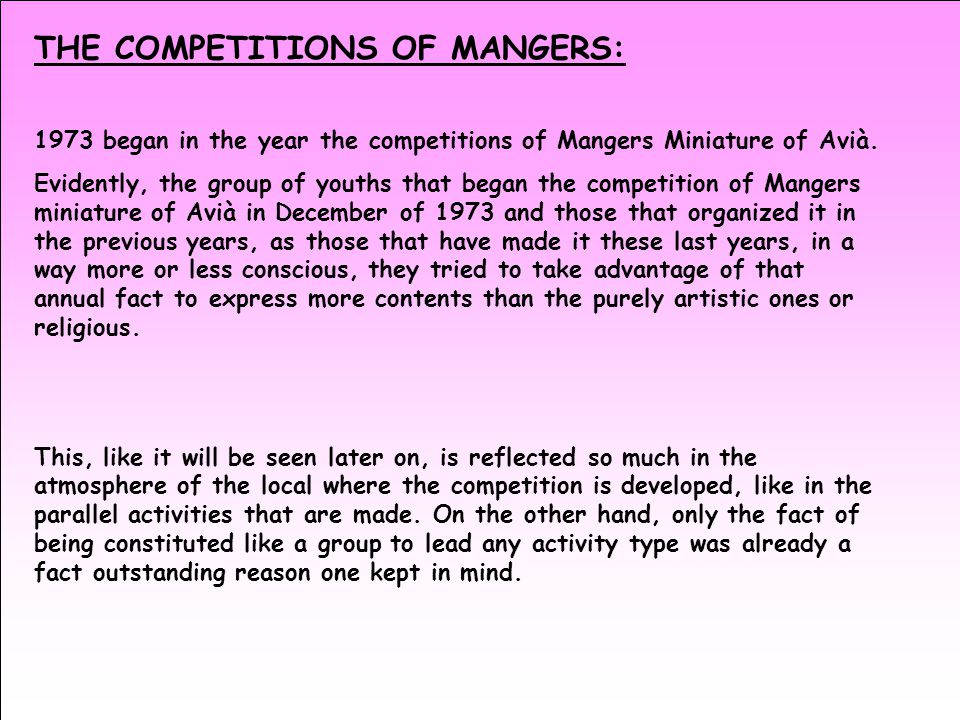 THE COMPETITIONS OF MANGERS: 1973 began in the year the competitions of Mangers Miniature of Avià.