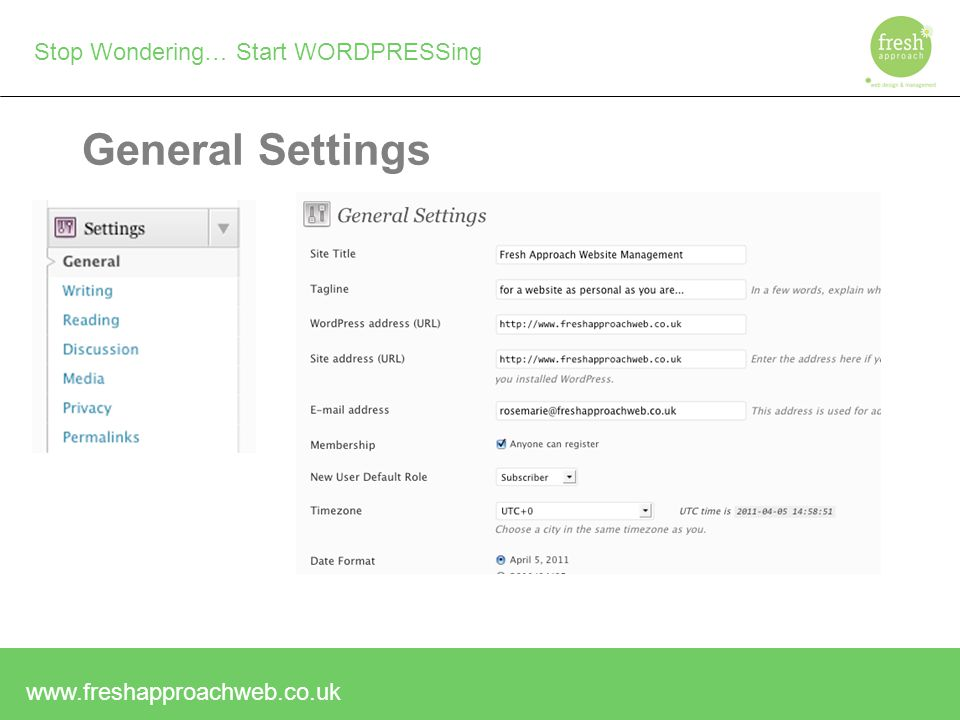 Stop Wondering… Start WORDPRESSing General Settings