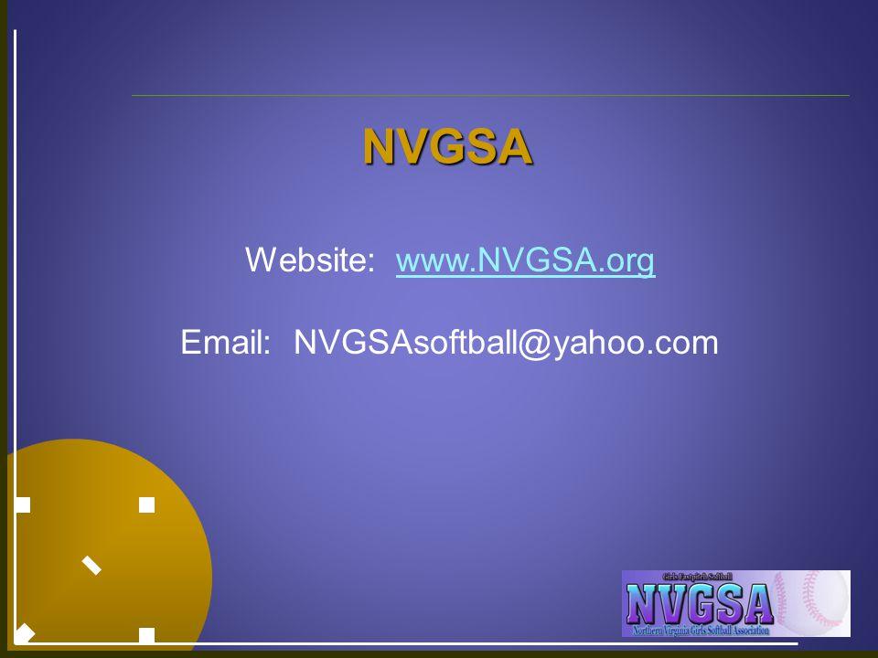 NVGSA Website: www.NVGSA.orgwww.NVGSA.org Email: NVGSAsoftball@yahoo.com
