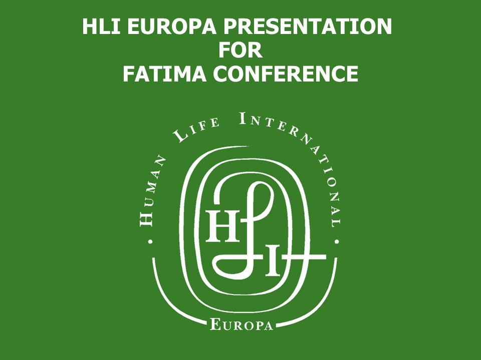 HLI EUROPA PRESENTATION FOR FATIMA CONFERENCE