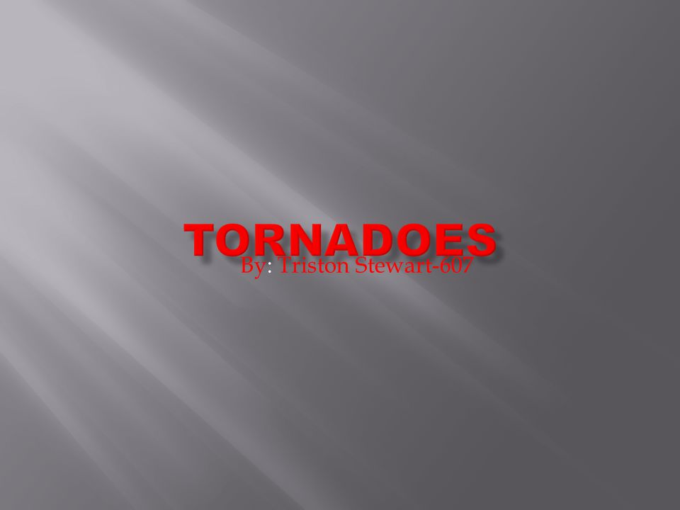  A tornado is a violent rotating column of air extending from a thunderstorm to the ground.