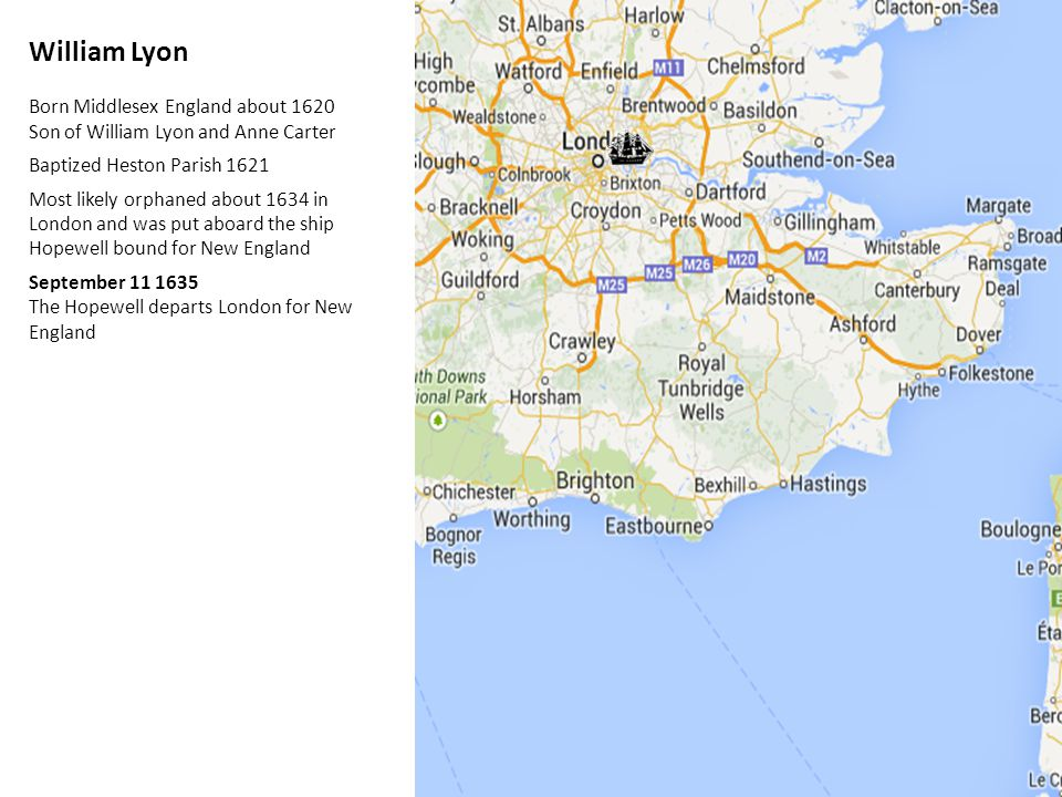 William Lyon Born Middlesex England about 1620 Son of William Lyon and Anne Carter Baptized Heston Parish 1621 Most likely orphaned about 1634 in Lond