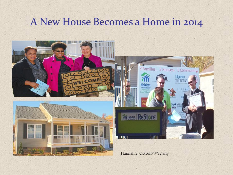 A New House Becomes a Home in 2014 Hannah S. Ostroff/WYDaily
