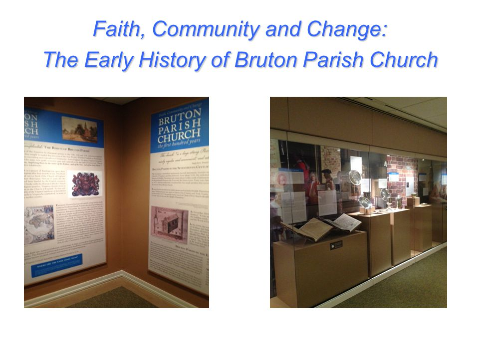 Coming up: Bruton Memorabilia on Display Spring 2015, St. Mary's Chapel