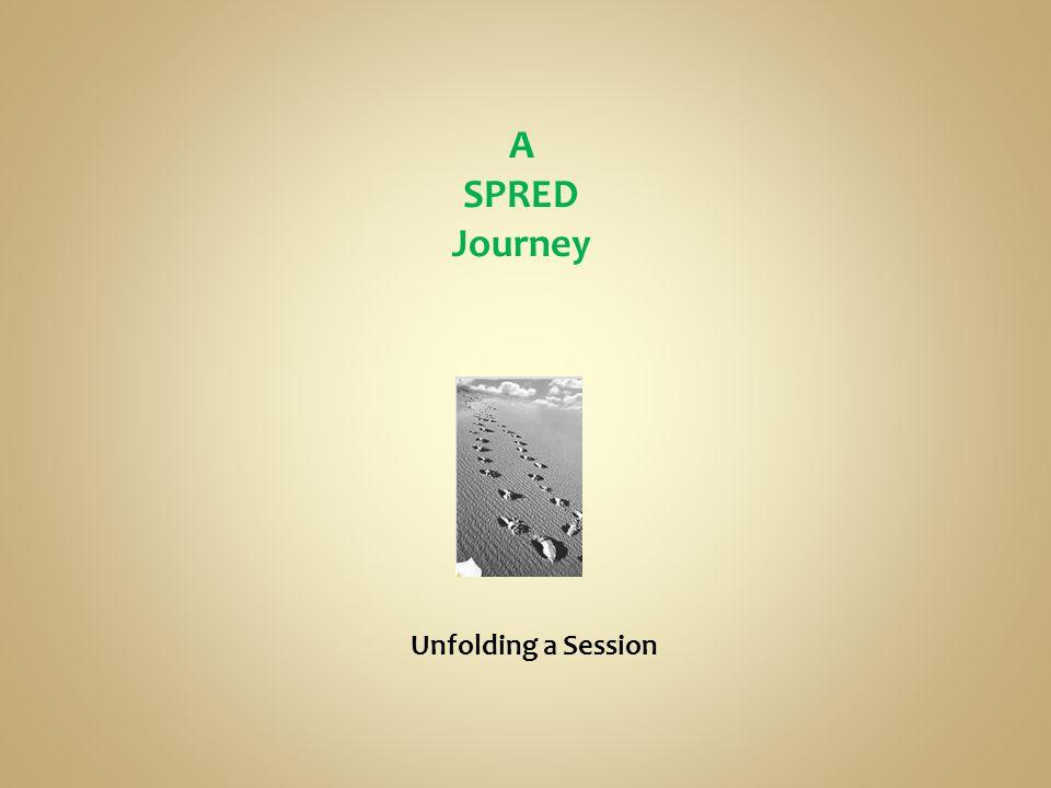 A SPRED Journey Unfolding a Session